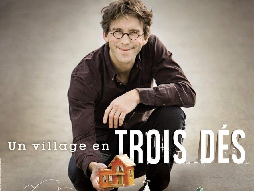 """Fred Pellerin: """"Un village en trois dés"""" au Centre Marcel-Dulude"""