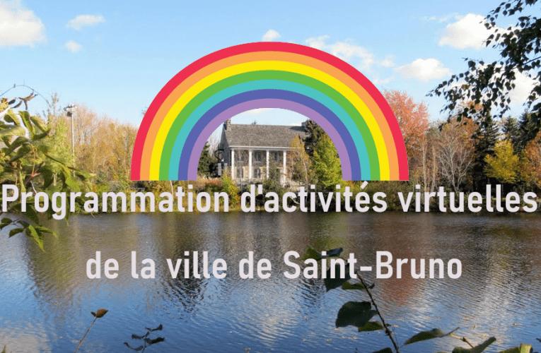 Saint-Bruno lance sa programmation virtuelle d'activités