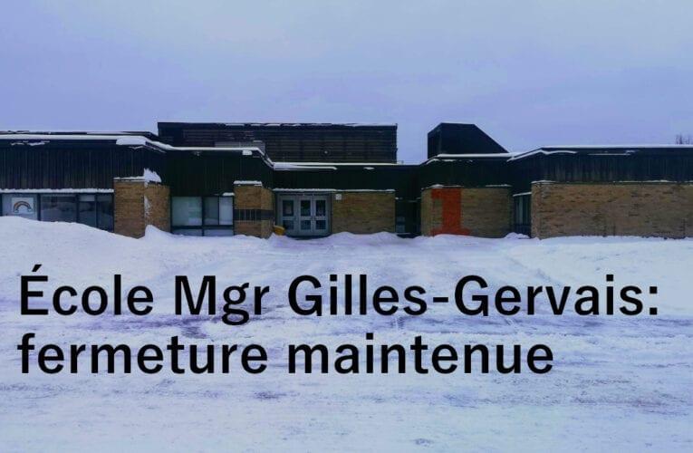 L'école Mgr Gilles-Gervais fermée au moins jusqu'à vendredi